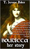 Boudicca: Her Story