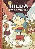 Hilda, Tome 1 : Hilda et le troll