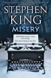 Misery by King, Stephen (2011) Paperback