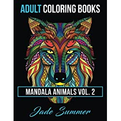 Adult Coloring Books: Animal Mandala Designs and Stress Relieving Patterns for Anger Release, Adult Relaxation, and Zen: Volume 2 (Mandala Animals)