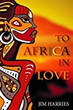 To Africa in Love