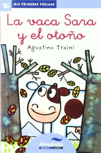 Vaca Sara Y El Otoño -Lc- (Mis Primeras Páginas)