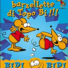 Le più belle barzellette di Topo Bi!!!