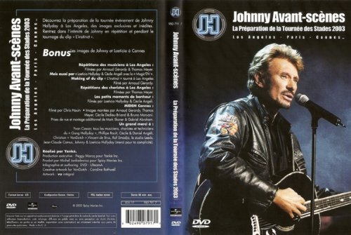 JOHNNY AVANT SCENES PREPARATION TOURNEE DES STADES 2003 – JOHNNY HALLYDAY