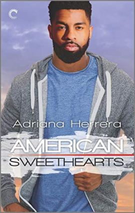 American Sweethearts: A Second Chance Romance (Dreamers Book 4) by [Herrera, Adriana]