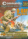 """""""Commando"""": D-Day Fight or Die!: The Twelve Best D-day """"Commando"""" Comic Books Ever!"""