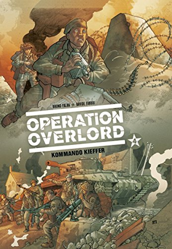 Operation Overlord: Bd. 4: Kommando Kieffer