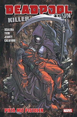 Deadpool Killer-Kollektion: Bd. 13: Pieta mit Pistolen