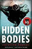 Hidden Bodies [Lingua inglese]