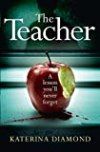 The Teacher: A Shocking and Compelling New Crime Thriller - Not for the Faint-Hearted! (Ds Imogen Grey 1)