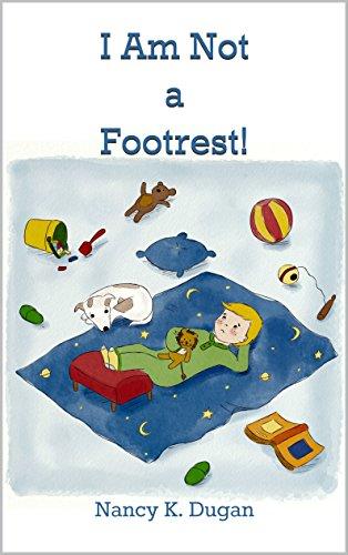 I Am Not a Footrest!