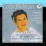 Lola Beltr??n En Directo Desde El Palacio De Bellas Artes De M??xico by Lola Beltr??n