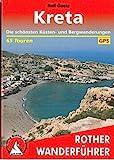 Kreta: Die schönsten Küsten- und Bergwanderungen. 65 Touren. Mit GPS-Tracks (Rother Wanderführer)