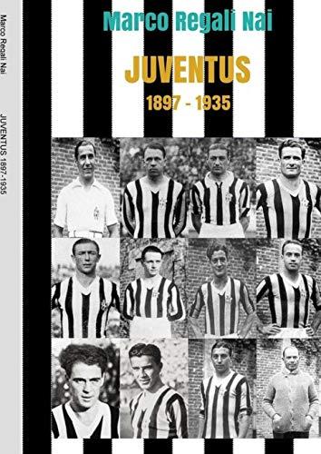 Juventus 1897-1935