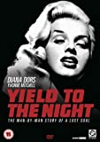 Yield to The Night [Import Italien]