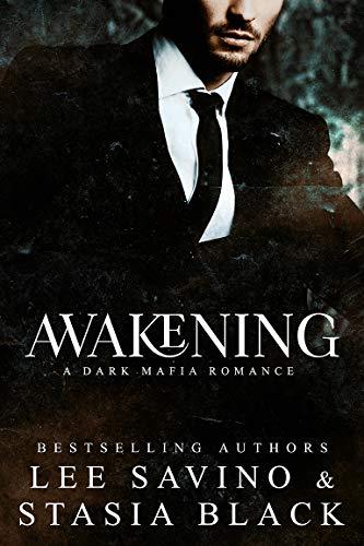 Leer Gratis Despertar (Un Oscuro Romance de la Mafia 2) de Stasia Black y Lee Savino