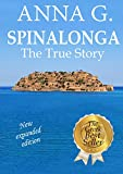 SPINALONGA. The True Story: A Historical Drama (English Edition)