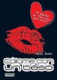 "Cállame con un beso. Bolsillo Everest: 3ª parte de ""Canciones para Paula"" de Blue Jeans (2011) Tapa blanda"
