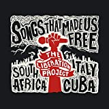 Songs That Made Us Free