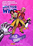 Doctor Who: The World Shapers (Doctor Who (Panini Comics))