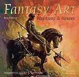 Fantasy Art: Warriors and Heroes