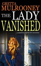 THE LADY VANISHED a gripping detective mystery by [MULROONEY, GRETTA]