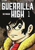 Guerrilla high: 1