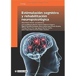 Estimulación cognitiva y rehabilitación neuropsicológica (Manuales)