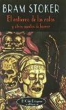 El entierro de las ratas: Y otros cuentos de horror (El Club Diógenes)