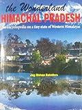 The Wonderland Himachal Pradesh General Knowledge An Encyclopedia 2017(ORIGINAL BOOK) Amazon PRIME