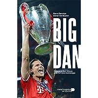 Big Dan: Dans l'intimite de Daniel Van Buyten
