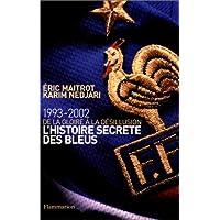 L'histoire secrete des bleus