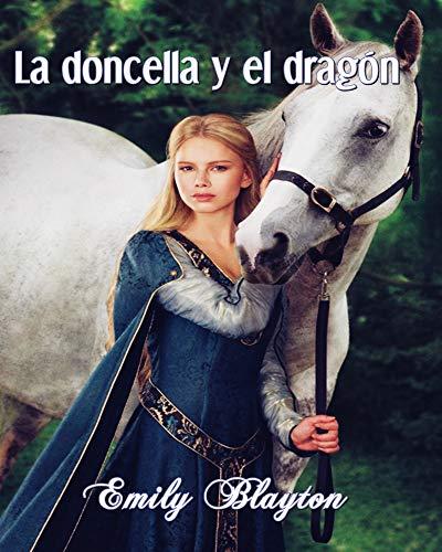 La doncella y el dragón (Montfault nº 1) de Emily Blayton