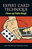 Expert Card Technique: Close-up Table Magic With 318 Illustrations