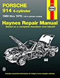 Porsche 914 (4-Cyl) (69 - 76) (Haynes Manuals)