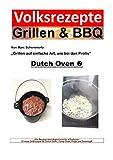 Volksrezepte Grillen & BBQ - Dutch Oven 2: 25 Rezepte für den Dutch Oven
