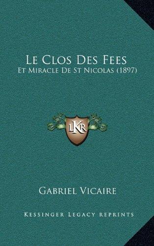 Le Clos Des Fees: Et Miracle de St Nicolas (1897)