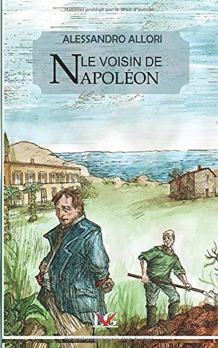 Le voisin de Napoléon