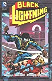 [Black Lightning: Vol 1] (By (artist) Dennis O'Neil , By (author) Tony Isabella) [published: April, 2016]