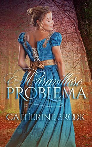 Maravilloso problema (Familia Allen 1) de Catherine Brook