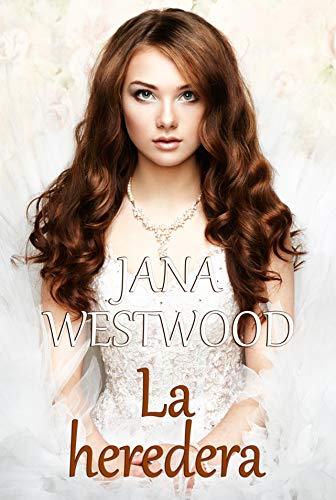 Leer Gratis La heredera de Jana Westwood