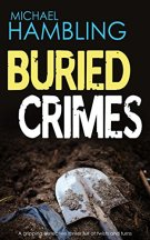 BURIED CRIMES: a gripping detective thriller full of twists and turns by [HAMBLING, MICHAEL]