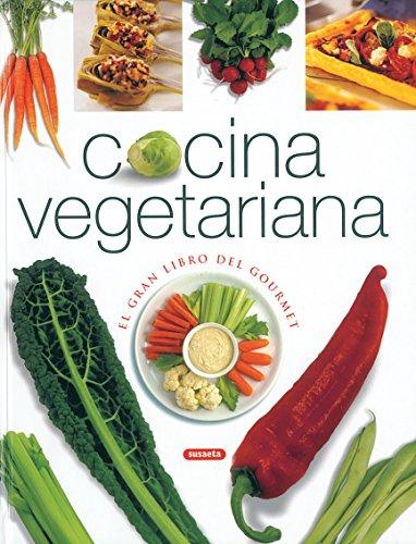 Cocina vegetariana (el gran libro del gourmet)