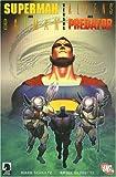 Superman and Batman: Versus Aliens and Predator