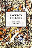 Jackson Pollock Signature Edition (The Signature Notebook)