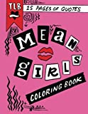 Mean Girls Quote Coloring Book
