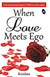 When Love Meets Ego
