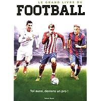 Le grand livre du football