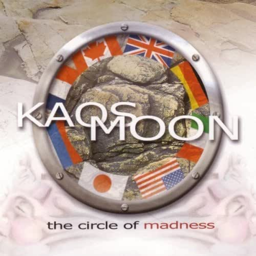 The Circle Of Madness [German Import] by Kaos Moon