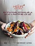 The midlife kitchen. Recetas para estimular la salud a partir de los 40